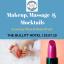Makeup, Massage & Mocktails