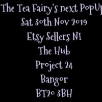 The Tea Fairy @ Etsy Made Local NI
