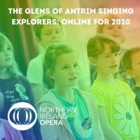 The Glens of Antrim Singing Explorers