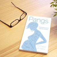 Pangs: Surviving Motherhood & Mental Illnesss