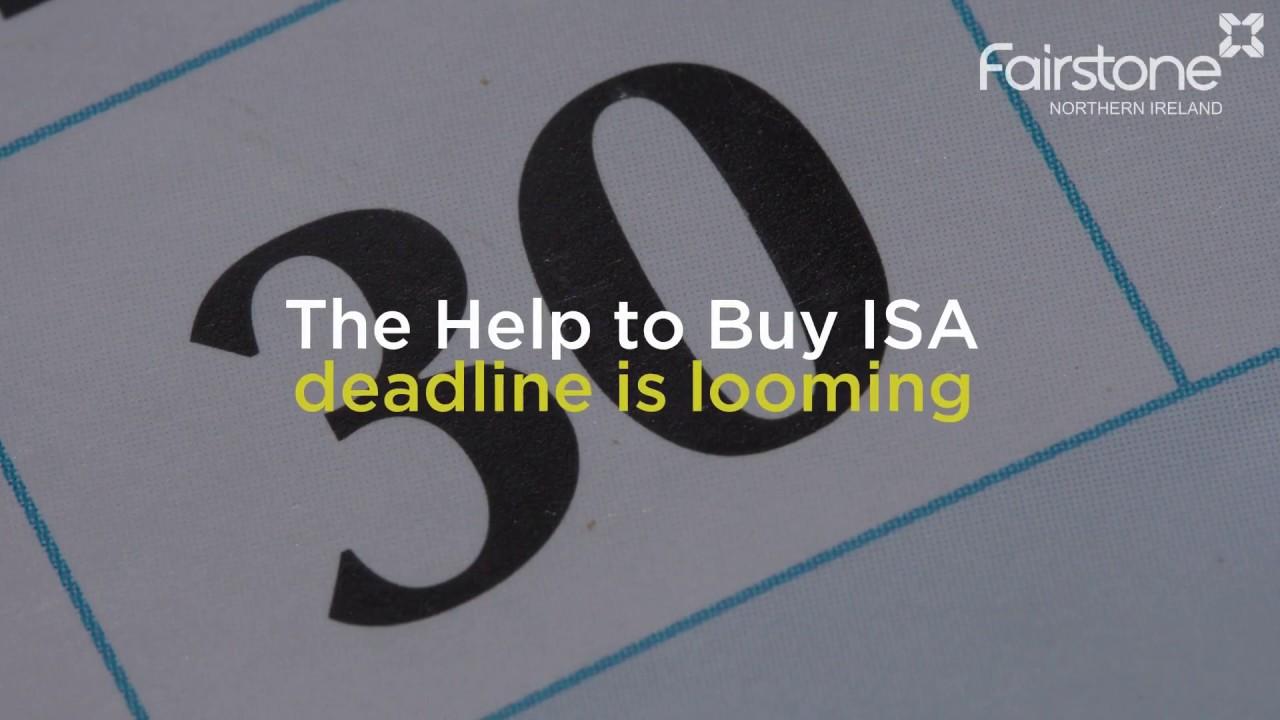 Help to Buy ISA Deadline