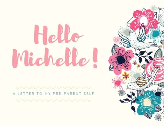 A Letter to my Pre-Parent Self - Michelle Bradley